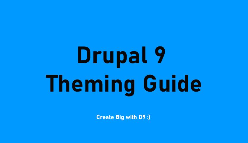 drupal 9 theming